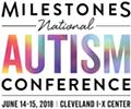 2018 Milestones National Autism Conference