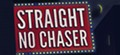 Straight No Chaser - One Shot Tour