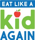 Eat Like a Kid Again
