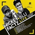 Mickey Factz W/ Blu & Vice Souletric