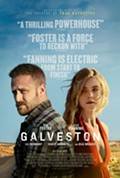 GALVESTON in Theaters