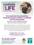 Environmental Sustainability: Reducing Human Conflict on Wildlife and the Ecosystem With Taryn Leach, Wildlife Specialist, Lake Erie Nature & Science Center
