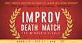 Improv Death Match: The Winner's Circle