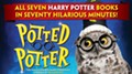 POTTED POTTER: THE UNAUTHORIZED HARRY EXPERIENCE - A PARODY BY DAN AND JEFF