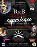"""R&B """"Taste"""" Experience"""