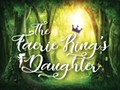 The Faerie King's Daughter