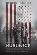 BUSHWICK In Theaters August 25th