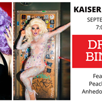 DRAG BINGO:  Featuring Peach Fuzz and Anhedonia Delight