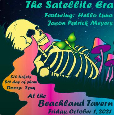 Poster art for the Satellite Era's release party. - BEACHLANDBALLROOM.COM
