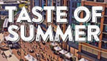 Taste of Summer (May 25-27) - Flats East Bank