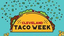 Cleveland Taco Week (April 6 - 12)