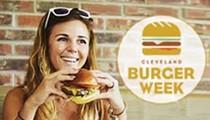Cleveland Burger Week (August 17 - 23)