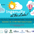 """The Open-Air, Family-Focused """"Ingenuity at the Lake"""" Goes Down This Saturday"""