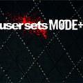 User Sets Mode+