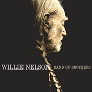 Willie Nelson Returns to Form with 'Band of Brothers'