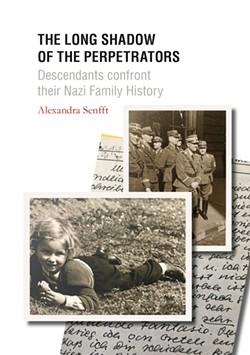 books-alexandrasenfft_thelongshadowoftheperpetrators_umschlag3.jpg