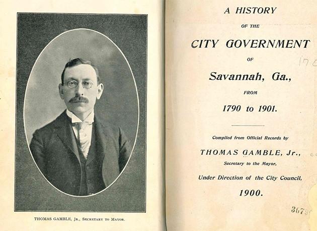 Frontispiece of Thomas Gamble's 'A History of the City Government of Savannah, Ga.' - COURTESY CITY OF SAVANNAH