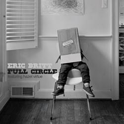 "The album cover of Eric Britt's latest release, ""Full Circle"" - COURTESY OF ERIC BRITT"