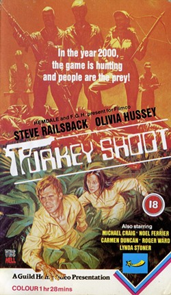 JIM REED SAYS: 'Keith requested that we include the 1982 Australian film TURKEY SHOOT. It's a true guilty pleasure that almost anyone who appreciates trash cinema can love. It's directed by the criminally underrated Australian director Brian Trenchard-Smith, who had a huge influence on Quentin Tarantino.'