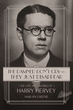The new biography of the great Harry Hervey.