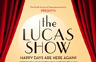 Theatre: The Lucas Show