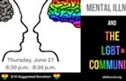 Let's Talk Community Discussion Series: Mental Illness and the LGBT Community
