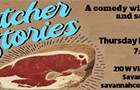 Savannah Comedy Fest: Butcher Stories