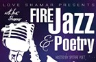 Fire Jazz & Poetry