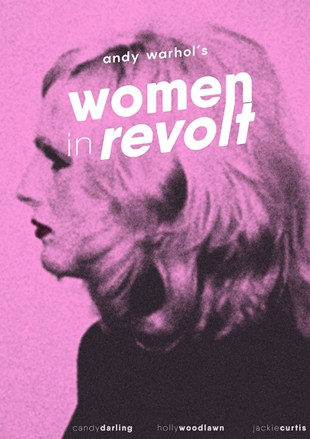 Women In Revolt! leads slate of compelling films