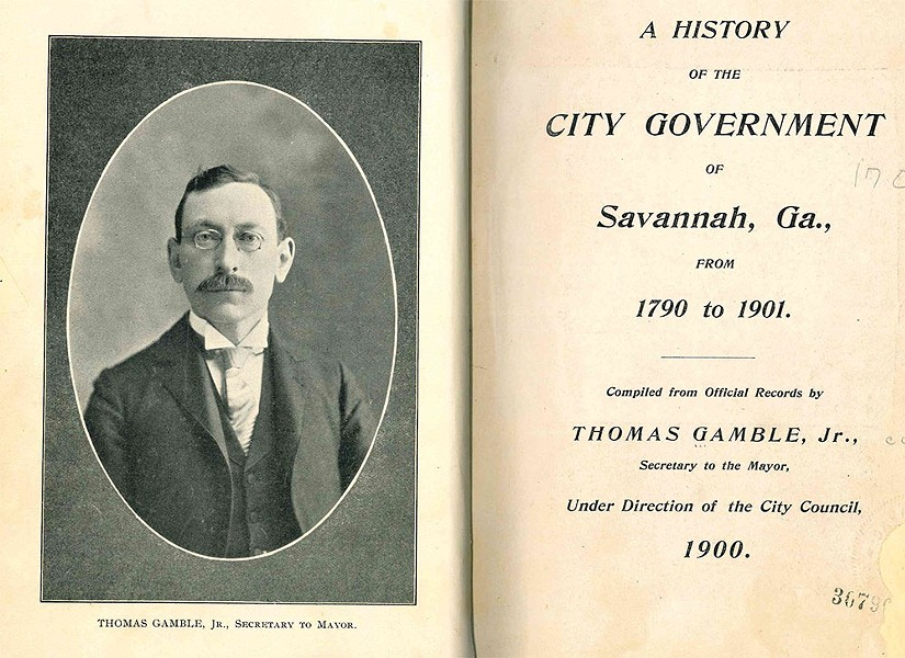 Frontispiece of Thomas Gamble's 'A History of the City Government of Savannah, Ga.' - COURTESY CITY OF SAVANNAH
