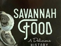 Savannah Food:  A delicious history, and a loving chronicle