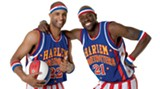 """When you hear the whistled strains of """"Sweet Georgia Brown,"""" you know the Harlem Globetrotters are coming to town"""