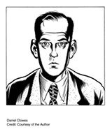 COURTESY OF THE AUTHOR. - Daniel Clowes.