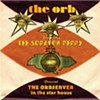 Reggae legend Lee Scratch, plus The Orb Launch 'The Orbserver in the Star House'