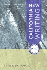New California Writing 2012 is an anthology of the years best writing from the Golden State.