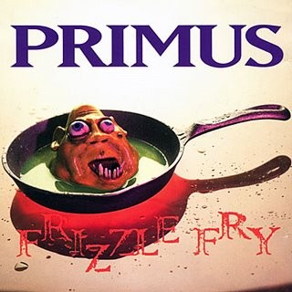 Primus_-_Frizzle_Fry.jpg
