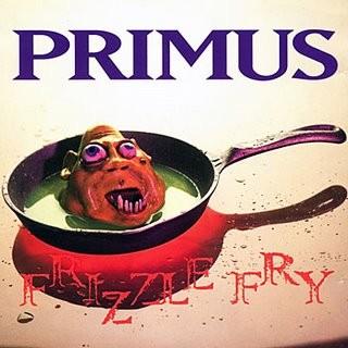 Primus_-_Frizzle_Fry.jpg