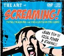 The Art of Screaming! DVD & CD