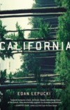 The cover of <i>California</i>, Edan Lepucki's debut.