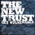 The New Trust