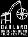 This Year's Oakland Underground Film Festival