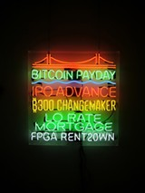 Tom Loughlin's neon signage speaks to aspects of the economy that are often ignored.