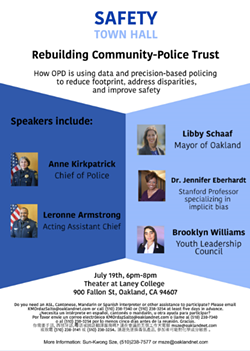A public safety town hall featuring Mayor Libby Schaaf and Stanford Professor Jennifer Eberhardt is scheduled for tomorrow.