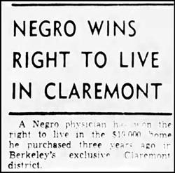 "Tribune headline ""Negro Wins Right to Live in Claremont"" Dec. 7, 1948"
