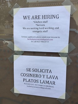Hiring signs in the window of soon-to-be opened Berkeley Social Club at 2050 University Avenue. - PABLO TRAVERSO