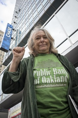 Activist Susan Harman is urging the city of Oakland to leave Wall Street and establish its own public bank — a move that, after years of discussion, actually might happen. - GEORGE BAKER