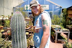 Get your succulent game on — and maybe a sweet tattoo, like Conor Hulihan — at Cactus Jungle Nursery and Garden in Berkeley. - PHOTO BY BRIAN BRENEMAN