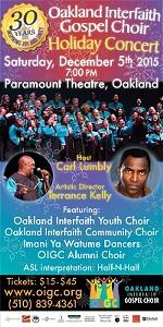 Oakland Interfaith Gospel Choir Holiday Concert!