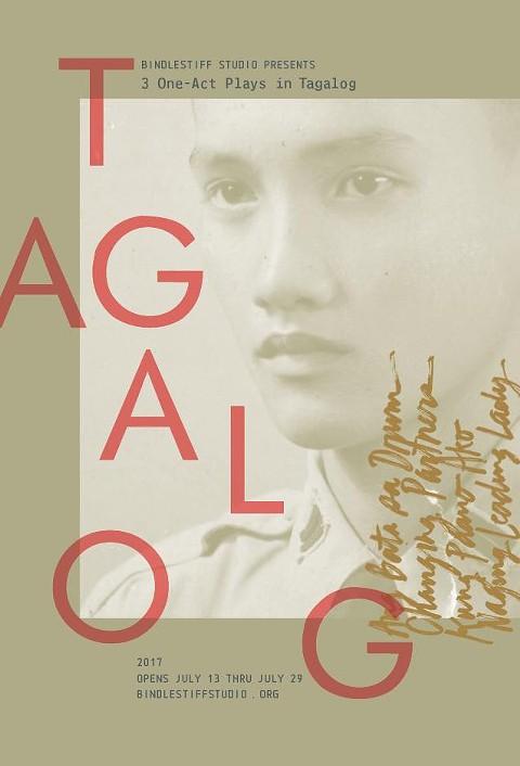 Bindlestiff Studio Presents <i>Tagalog 2017</i>