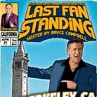 Bruce Campbell's Last Fan Standing